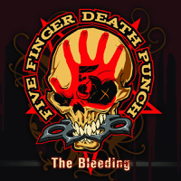 The Bleeding Five Finger Death Punch