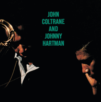 My One and Only Love John Coltrane & Johnny Hartman MP3