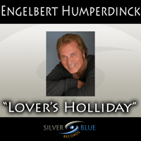 Lover's Holiday Engelbert Humperdinck