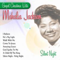Silent Night, Holy Night Mahalia Jackson