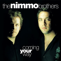 Long Way from Everything The Nimmo Brothers