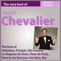 You've Got That Thing Maurice Chevalier