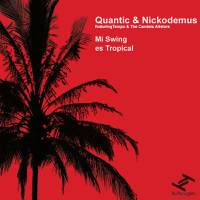 Mi Swing Es Tropical Quantic song