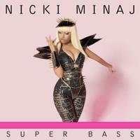 Super Bass Nicki Minaj song