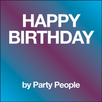 Happy Birthday (Instrumental) Party People