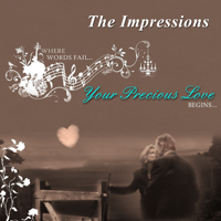 Your Precious Love The Impressions song