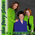 Free Download Perry Sisters Ressurection Morn Mp3