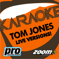 I'll Never Fall In Love Again (Live) [In The Style Of 'Tom Jones'] Zoom Karaoke song