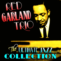 What Can I Say (After I Say I'm Sorry)? The Red Garland Trio
