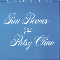 She's Got You Jim Reeves & Patsy Cline