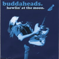 When the Blues Catch Up With You Buddaheads MP3