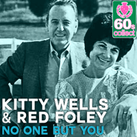 No One but You (Remastered) Kitty Wells & Red Foley MP3