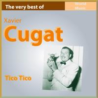 Tico Tico Xavier Cugat
