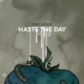 Free Download Haste the Day Haunting Mp3