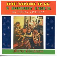 Bella Es la Navidad Ricardo Ray & Bobby Cruz MP3
