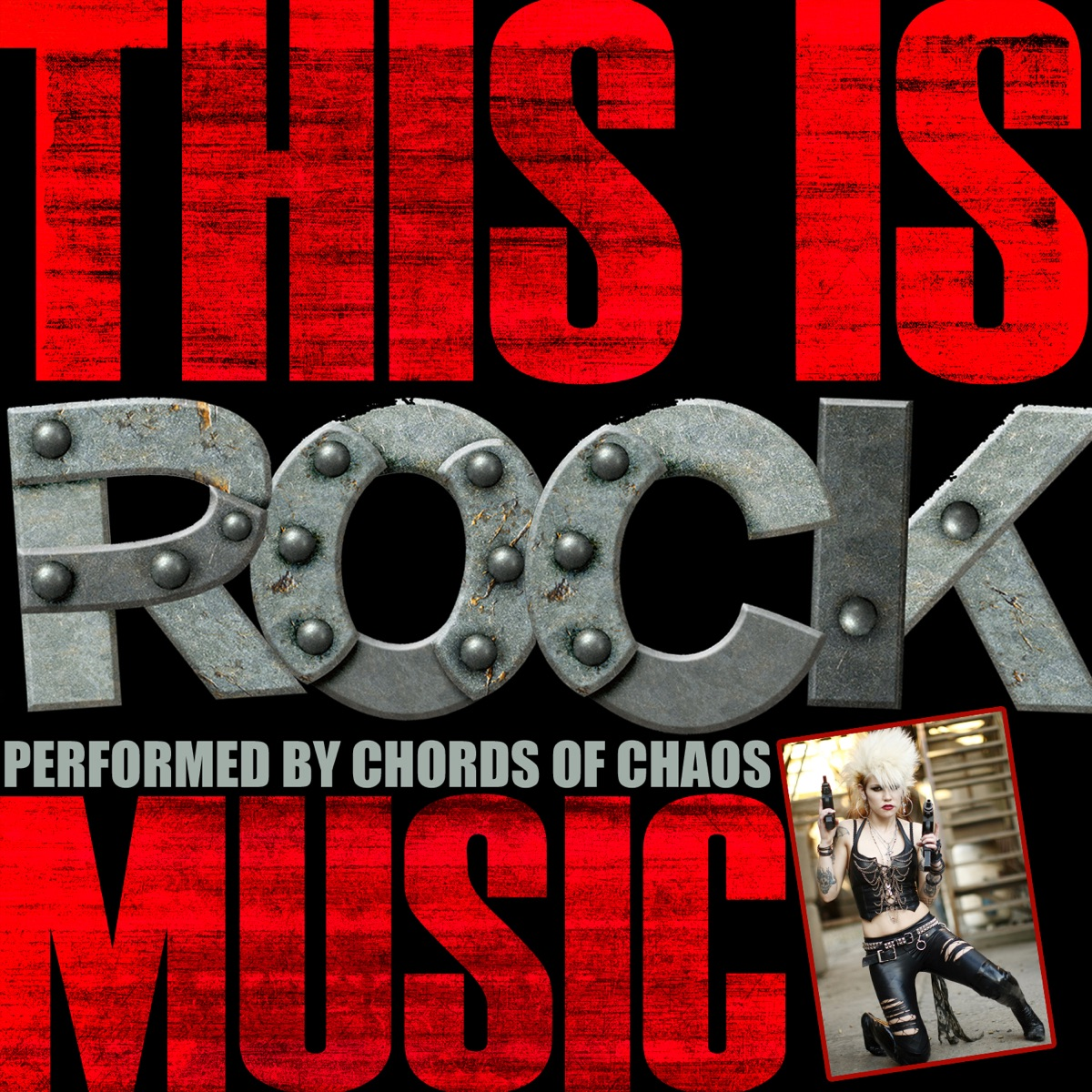 Rock Music Cover This Is Rock Music Album Cover By Chords Of Chaos