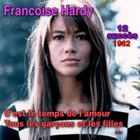 Tous les garçons et les filles Françoise Hardy MP3