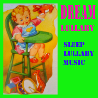 Dream a little dream Lullaby sleep