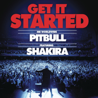 Get It Started (feat. Shakira) Pitbull MP3