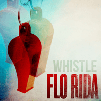 Whistle Flo Rida