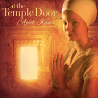 At the Temple Door Ajeet Kaur