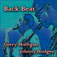 Back Beat Gerry Mulligan & Johnny Hodges MP3