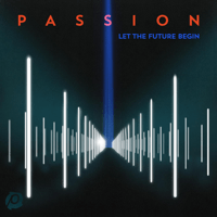 In Christ Alone (feat. Kristian Stanfill) Passion