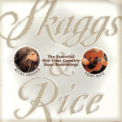 Free Download Ricky Skaggs & Tony Rice Where the Soul of Man Never Dies Mp3