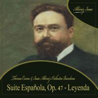 Suite Española, Op. 47 - Leyenda Thomas Cosmo & Isaac Albéniz s Orchestra Barcelona