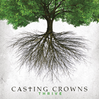 Thrive Casting Crowns MP3