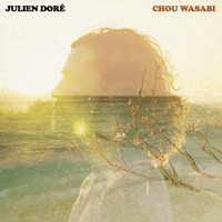 Chou Wasabi (feat. Micky Green) [Radio Edit] Julien Doré
