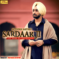 Sardar Ji (The Song of Sacrifices) Satinder Sartaaj