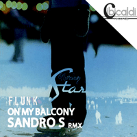 On My Balcony (Magic Remix) Flunk & Sandro S