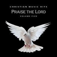 Praise the Lord Chris Christian song