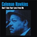 Free Download Coleman Hawkins Pedalin' Mp3