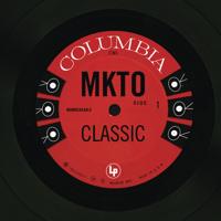 Classic MKTO MP3