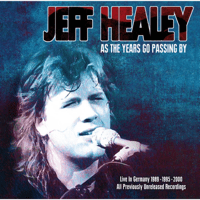 As the Years Go Passing By (Live 1995) Jeff Healey