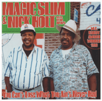 How Unlucky Can One Man Be Magic Slim, Nick Holt & The Teardrops