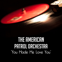 Why Don't You Do Right The American Patrol Orchestra song