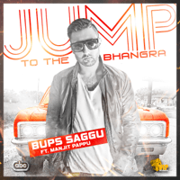 Jump To the Bhangra (feat. Manjit Pappu) Bups Saggu