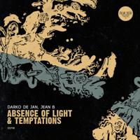Absence of Light Darko De Jan & Jean B