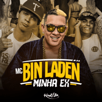 Minha Ex MC Bin Laden MP3