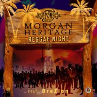 Reggae Night (feat. Drezion) Morgan Heritage