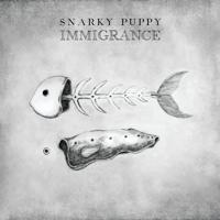 Xavi Snarky Puppy