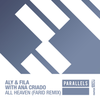 All Heaven (Farid Extended Remix) [with Ana Criado] Aly & Fila MP3