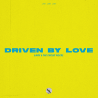 Driven by Love (Live) Lindy & The Circuit Riders