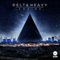 Free Download Delta Heavy Empire Mp3