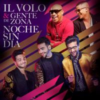 Noche Sin Día Il Volo & Gente de Zona MP3
