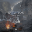 Free Download Jason Ross Into You (feat. Karra) Mp3