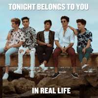 Tonight Belongs to You In Real Life MP3